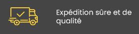 Expédition sûre et de qualité